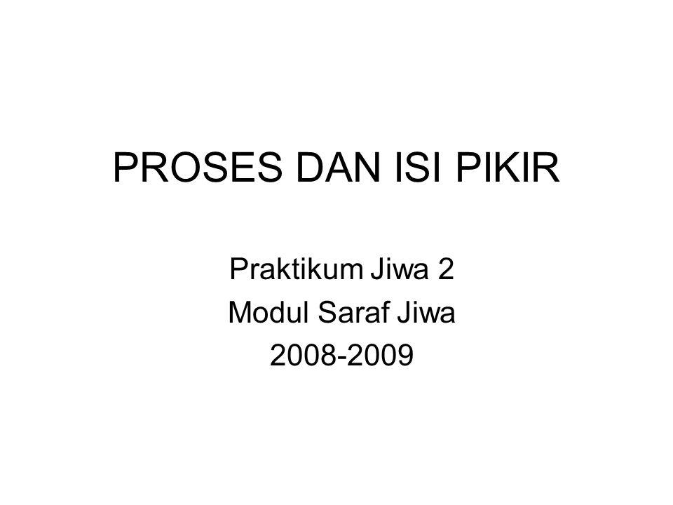 Praktikum Jiwa 2 Modul Saraf Jiwa 2008-2009