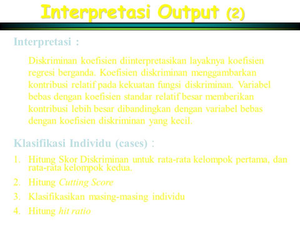 Interpretasi Output (2)