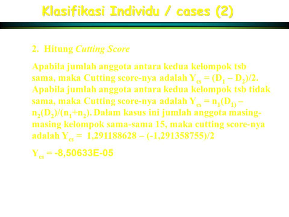Klasifikasi Individu / cases (2)