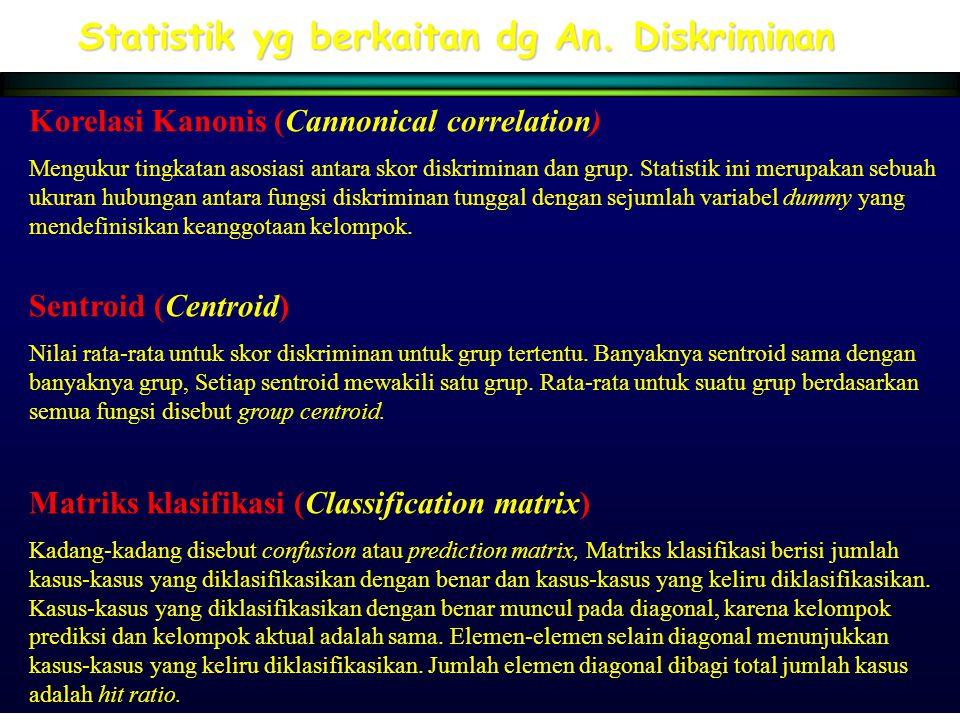 Statistik yg berkaitan dg An. Diskriminan