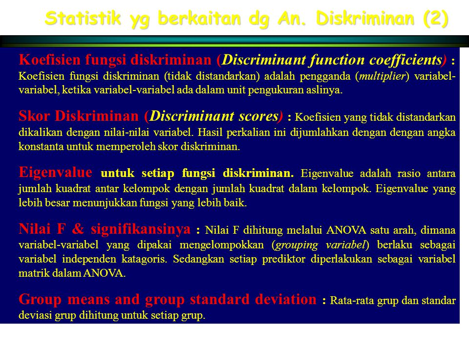 Statistik yg berkaitan dg An. Diskriminan (2)