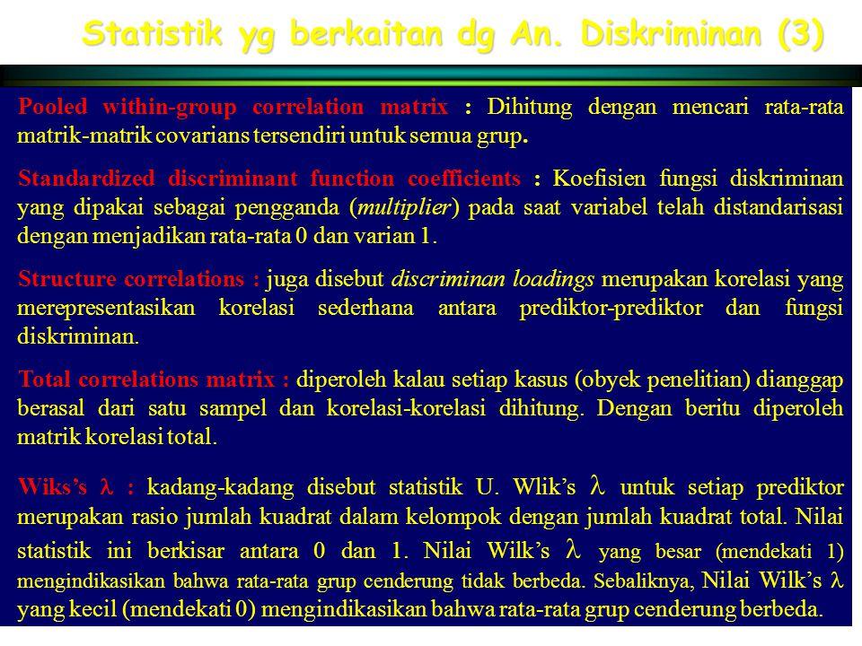 Statistik yg berkaitan dg An. Diskriminan (3)