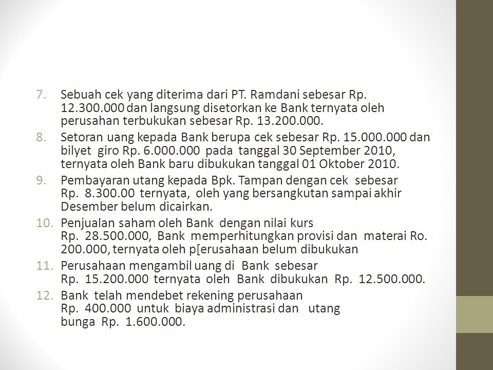 Sebuah cek yang diterima dari PT. Ramdani sebesar Rp. 12. 300
