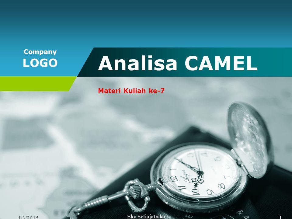 Analisa CAMEL Materi Kuliah ke-7 4/9/2017 Eka Setiajatnika