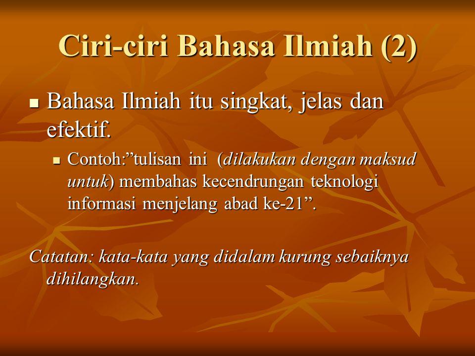 Ciri-ciri Bahasa Ilmiah (2)
