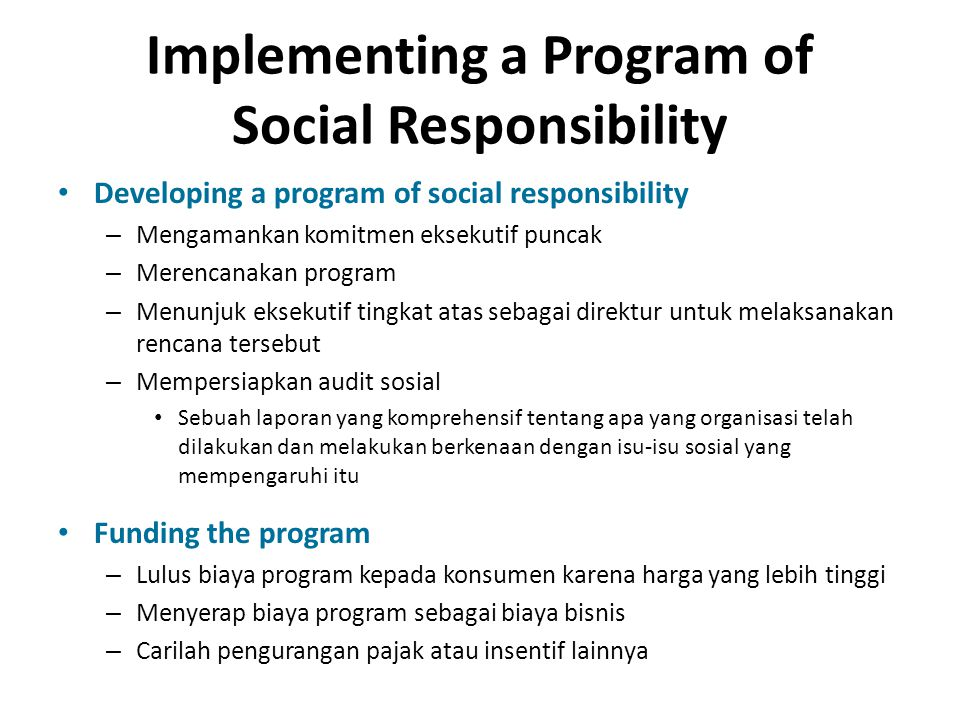 Implementing a Program of Social Responsibility