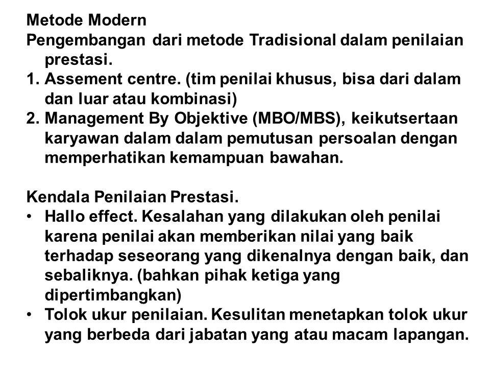 Metode Modern Pengembangan dari metode Tradisional dalam penilaian prestasi.