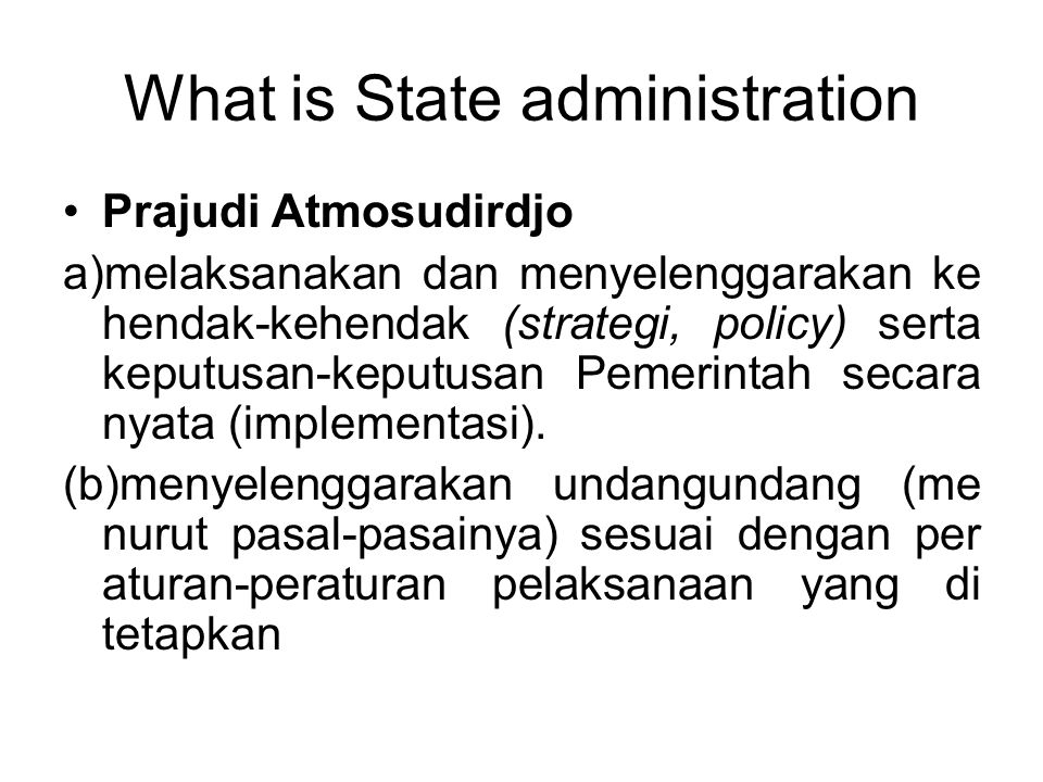 What is State administration