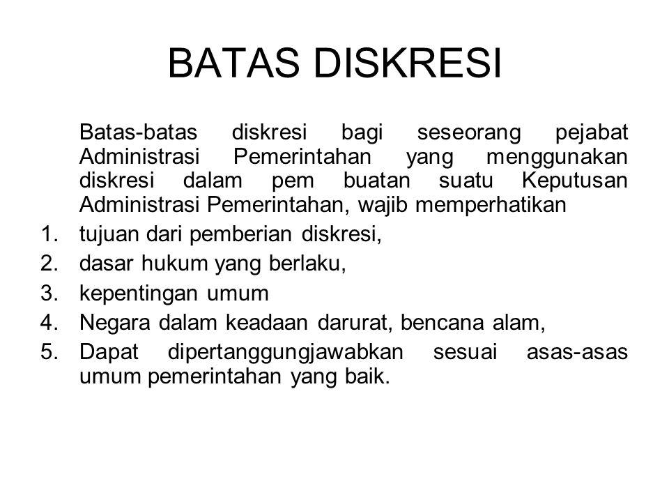 BATAS DISKRESI