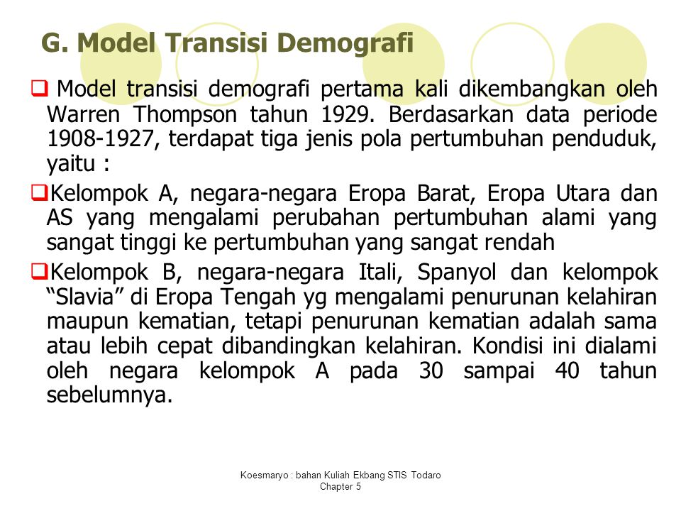 G. Model Transisi Demografi