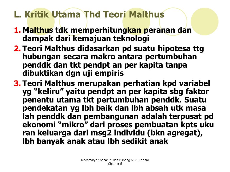 L. Kritik Utama Thd Teori Malthus