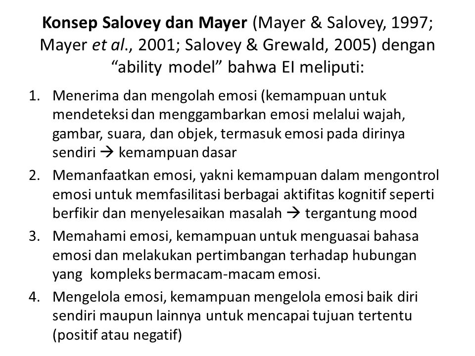 Konsep Salovey dan Mayer (Mayer & Salovey, 1997; Mayer et al