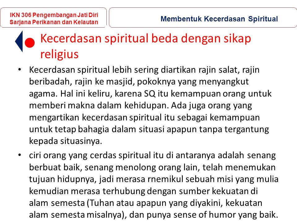 Kecerdasan spiritual beda dengan sikap religius