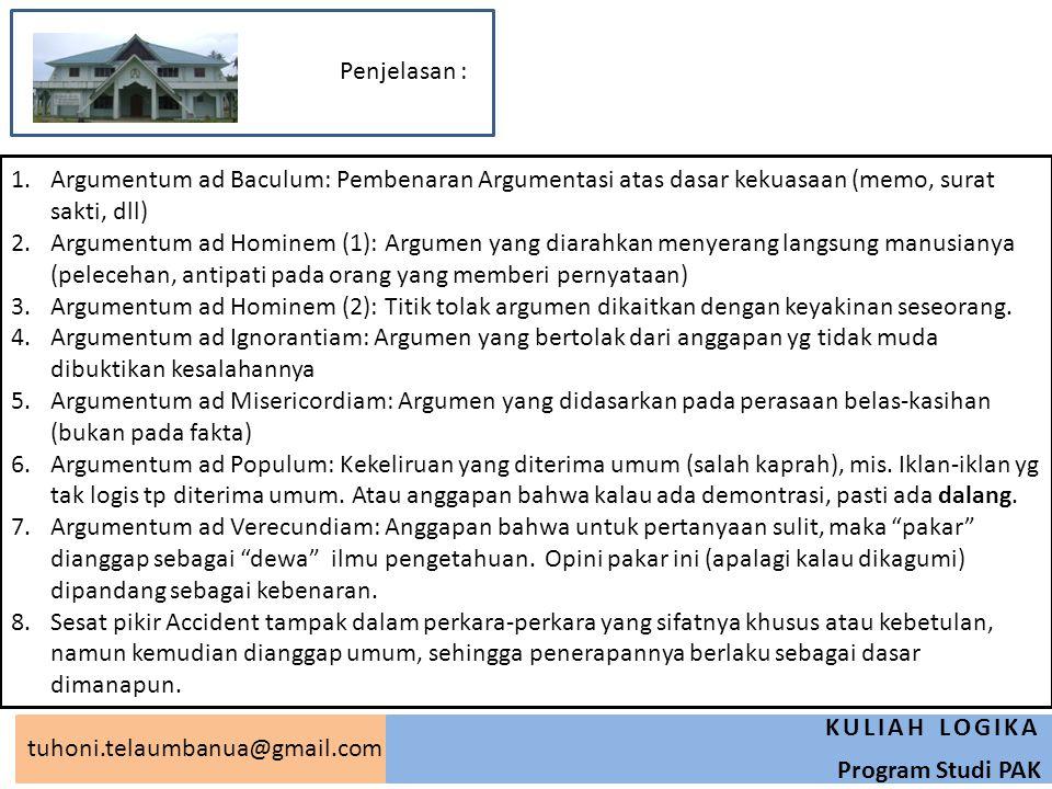 Penjelasan : Argumentum ad Baculum: Pembenaran Argumentasi atas dasar kekuasaan (memo, surat sakti, dll)