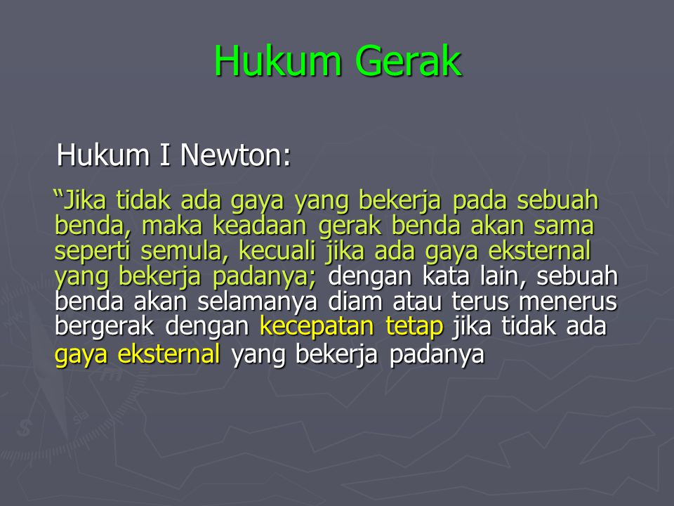 Hukum Gerak Hukum I Newton: