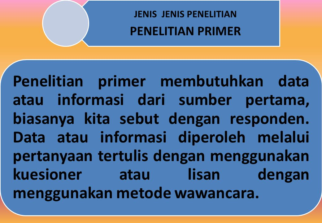 JENIS JENIS PENELITIAN