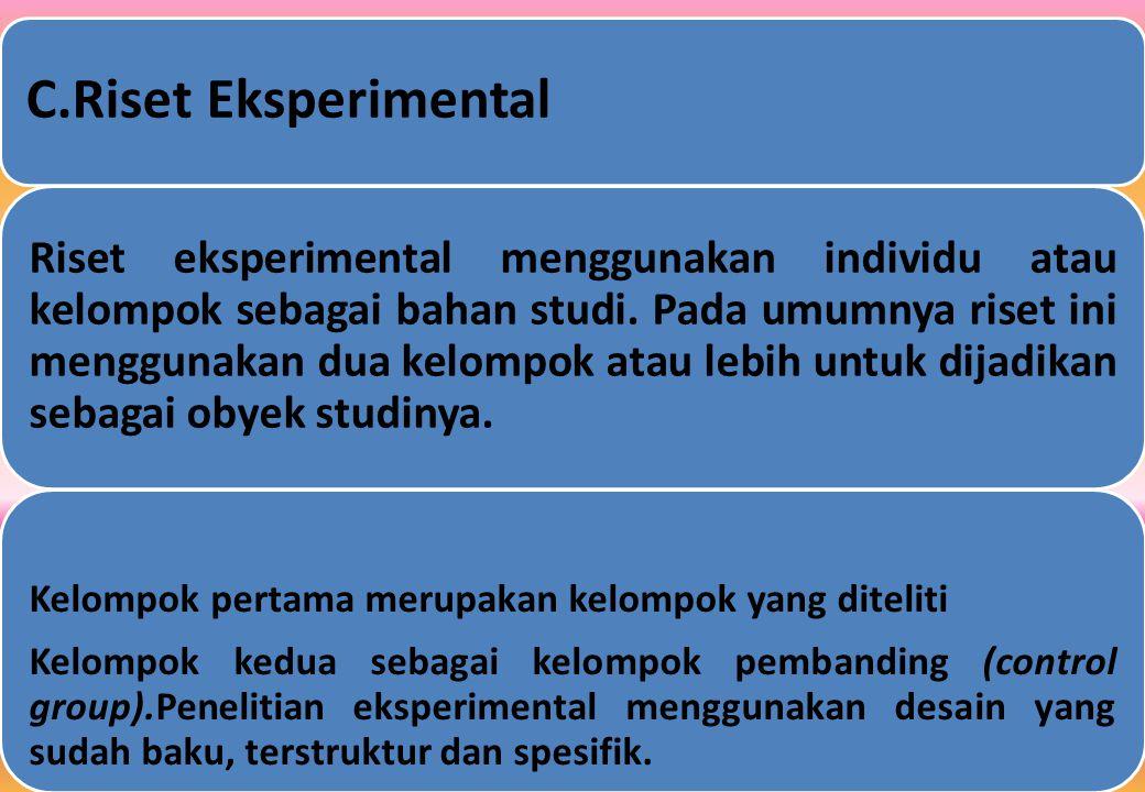 C.Riset Eksperimental