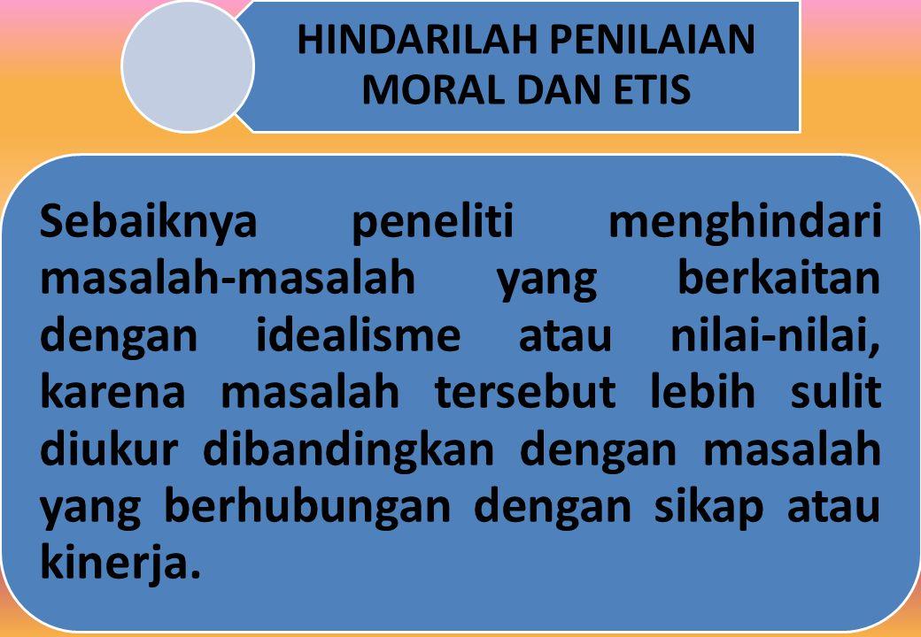 HINDARILAH PENILAIAN MORAL DAN ETIS