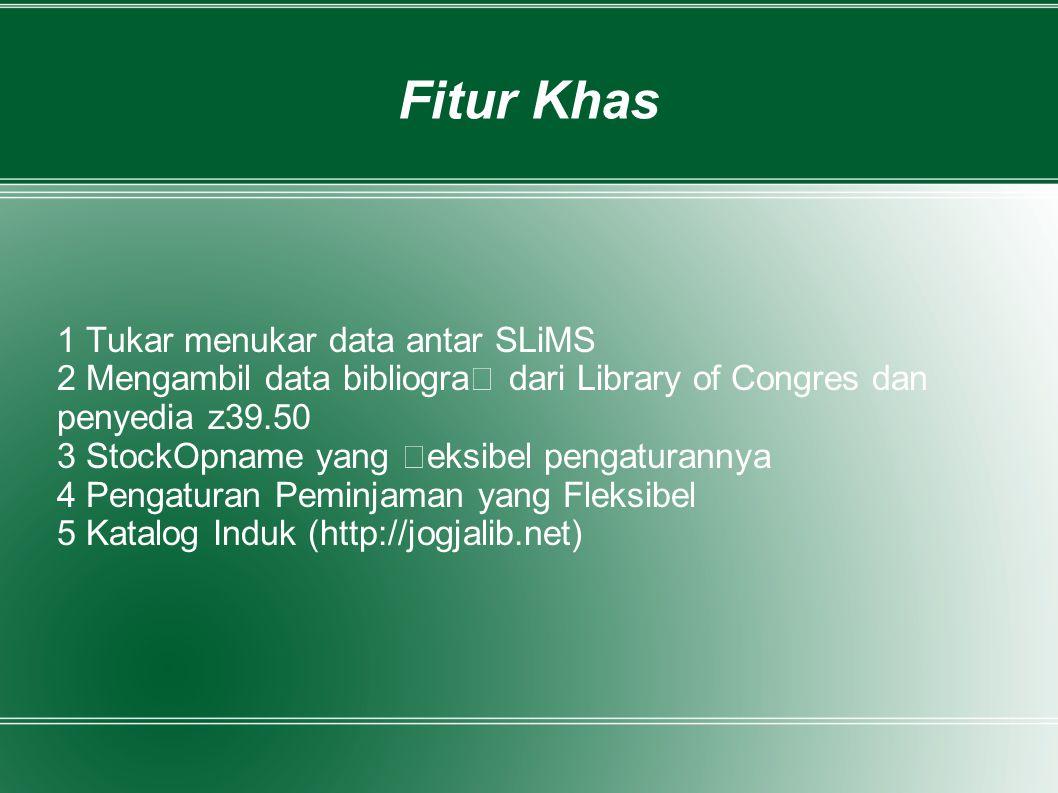 Fitur Khas 1 Tukar menukar data antar SLiMS