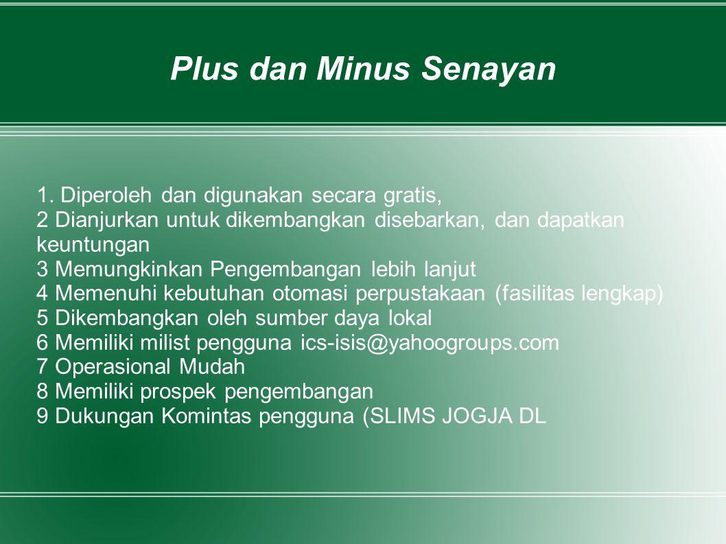 Plus dan Minus Senayan 1. Diperoleh dan digunakan secara gratis,