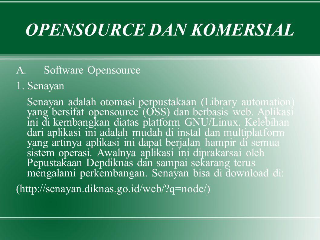 OPENSOURCE DAN KOMERSIAL