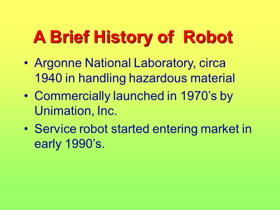 A Brief History of Robot