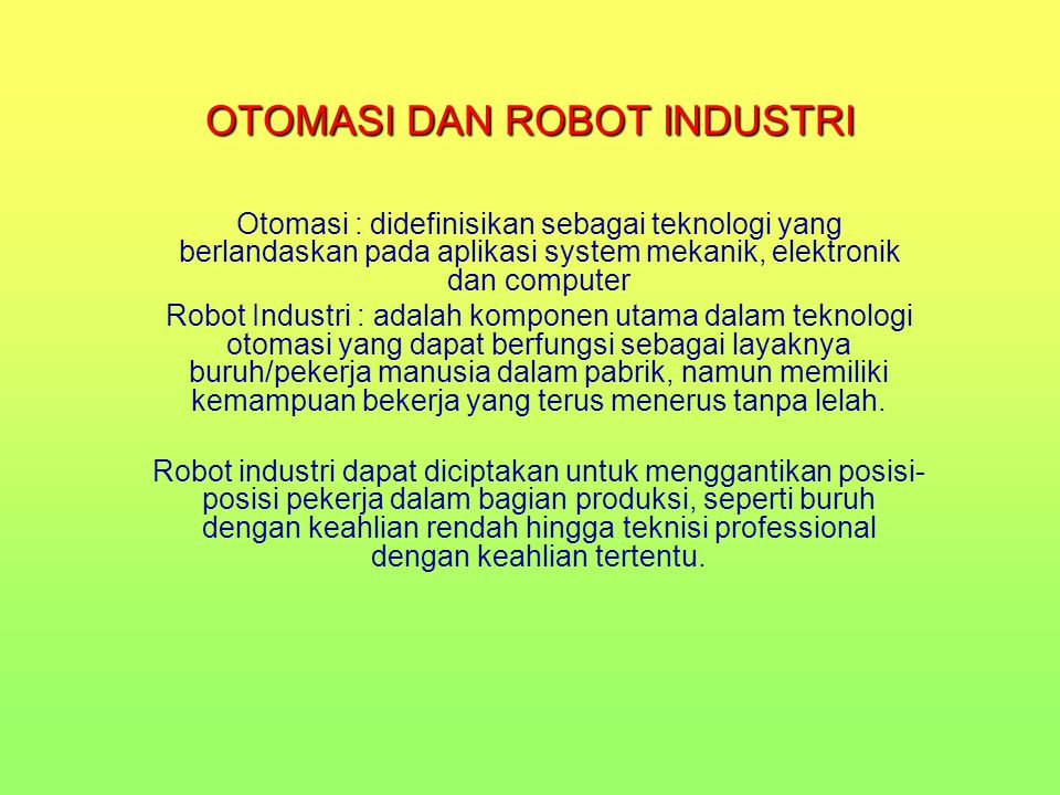 OTOMASI DAN ROBOT INDUSTRI