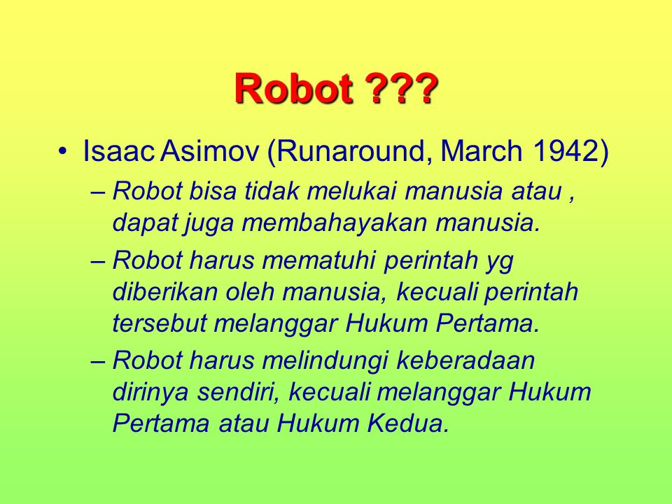 Robot Isaac Asimov (Runaround, March 1942)