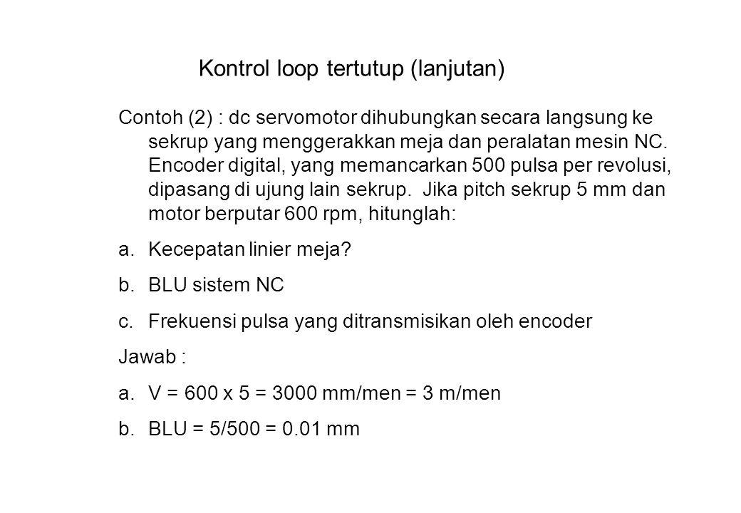 Kontrol loop tertutup (lanjutan)