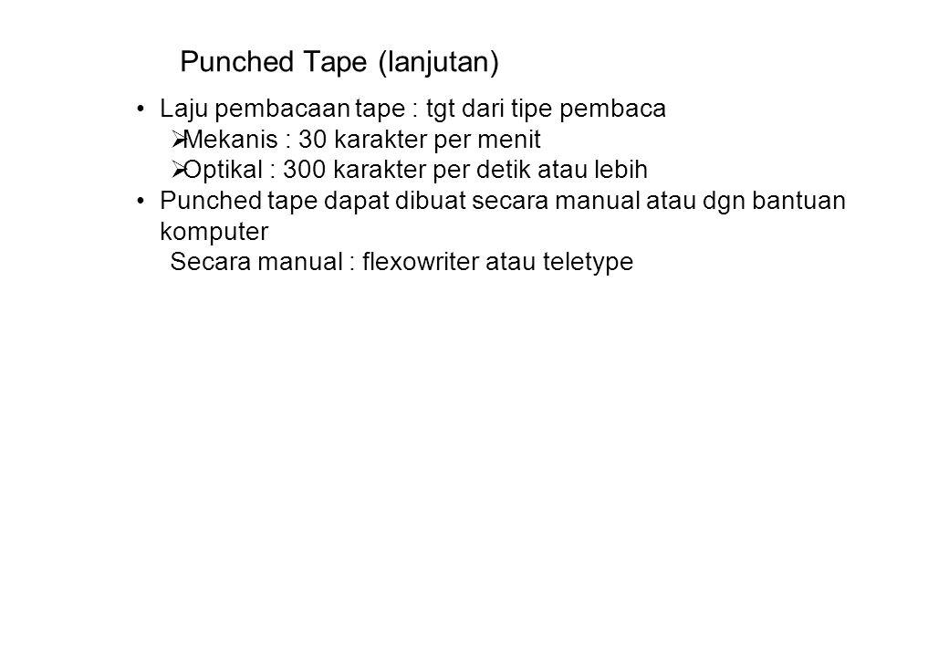 Punched Tape (lanjutan)