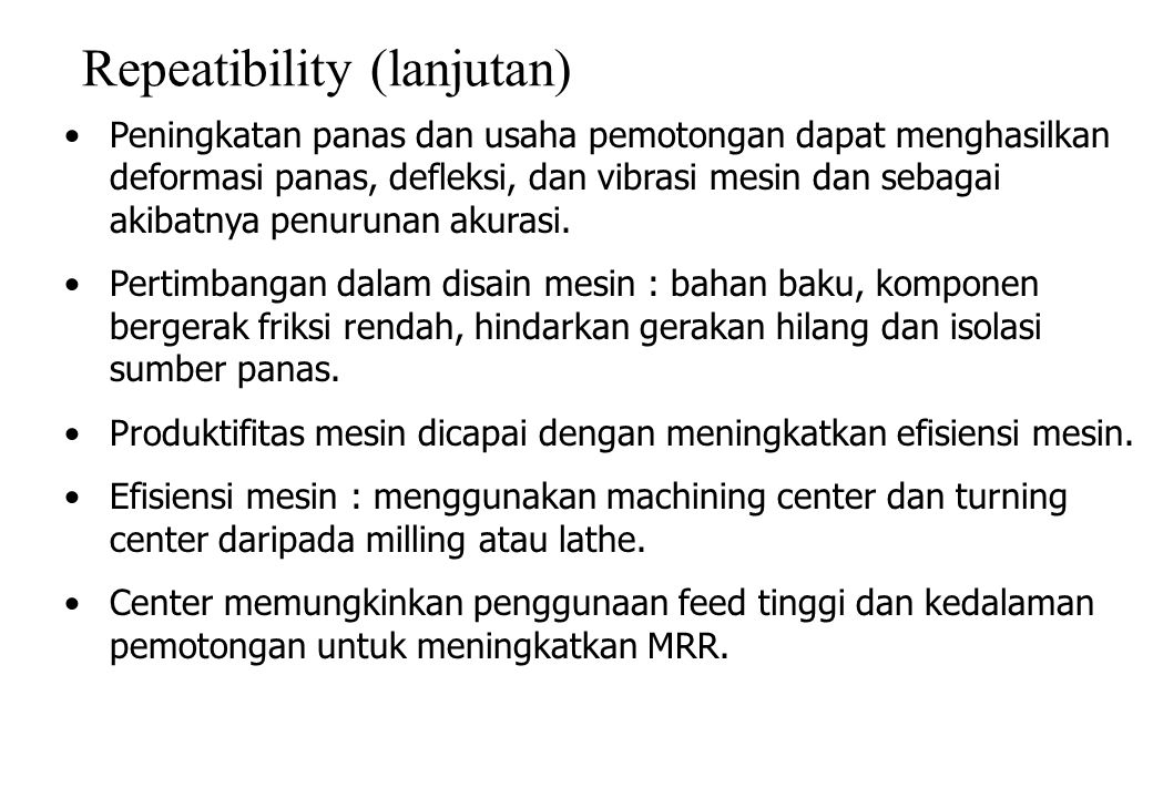 Repeatibility (lanjutan)