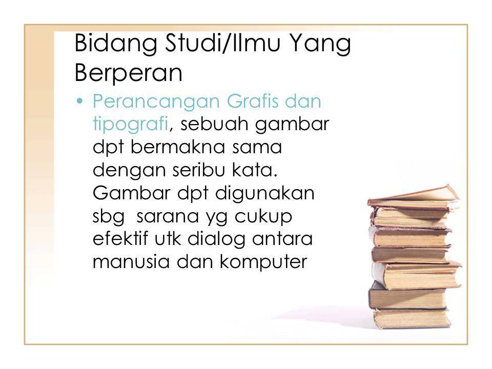 Bidang Studi/Ilmu Yang Berperan