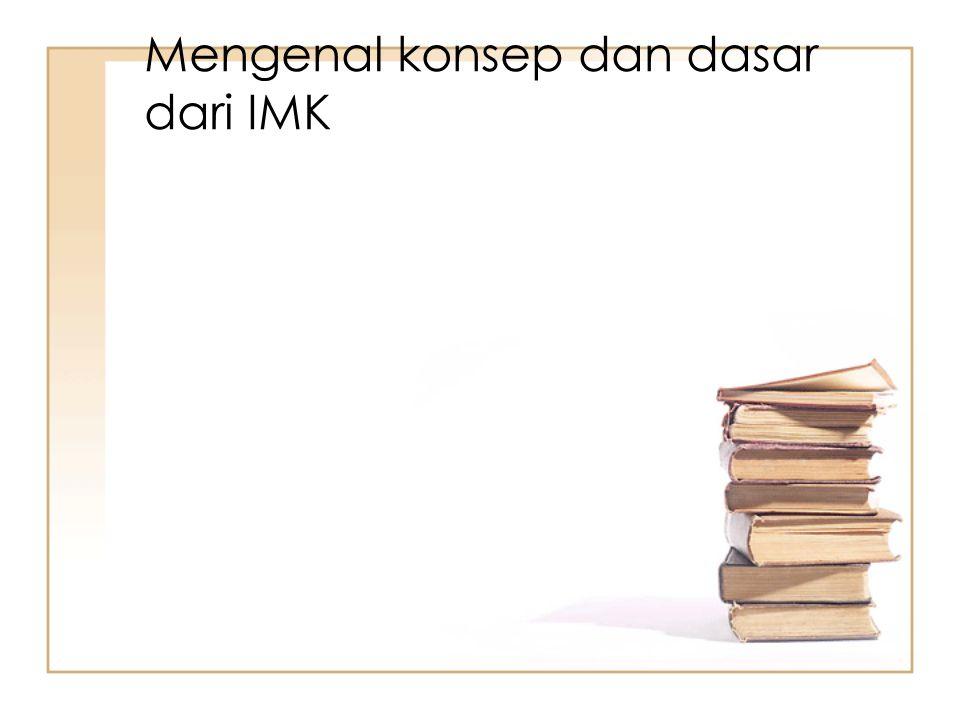 Mengenal konsep dan dasar dari IMK