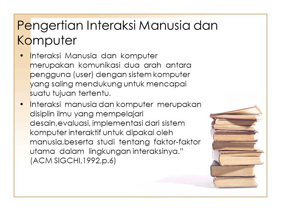 Pengertian Interaksi Manusia dan Komputer