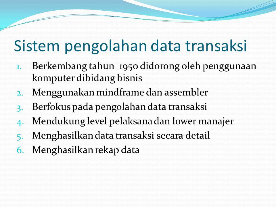 Sistem pengolahan data transaksi