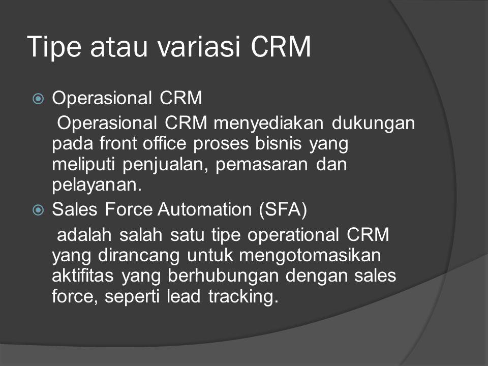 Tipe atau variasi CRM Operasional CRM