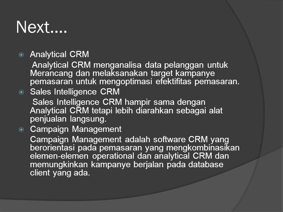 Next.... Analytical CRM.