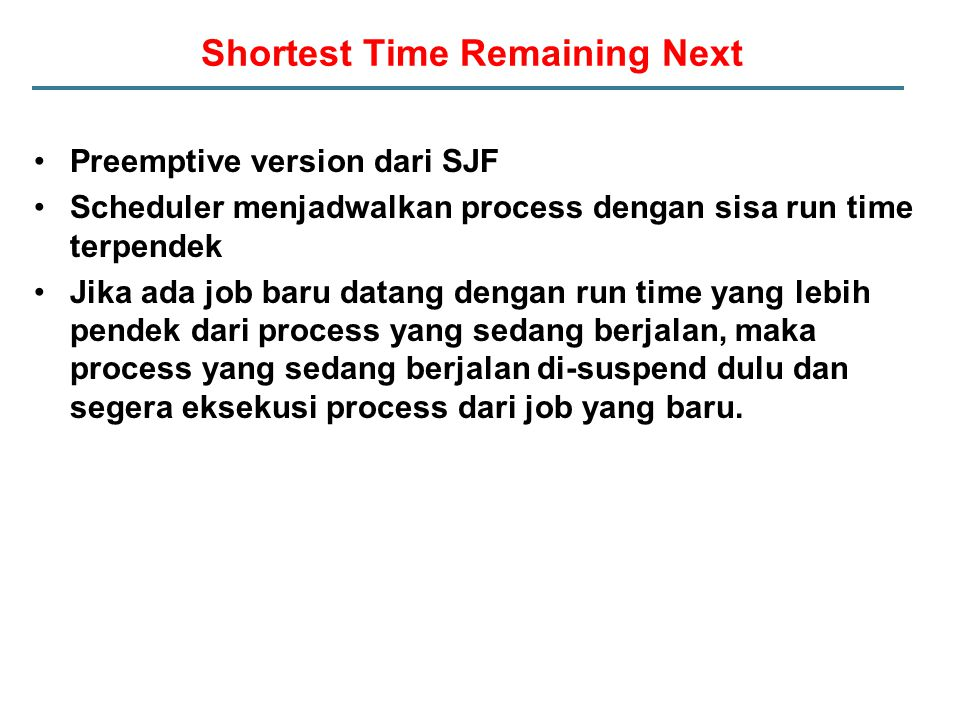 Shortest Time Remaining Next