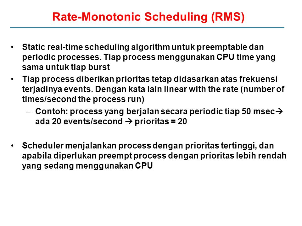 Rate-Monotonic Scheduling (RMS)