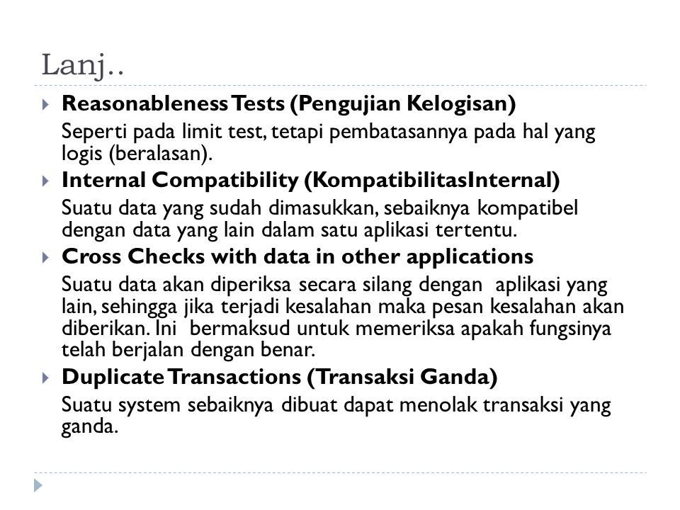 Lanj.. Reasonableness Tests (Pengujian Kelogisan)