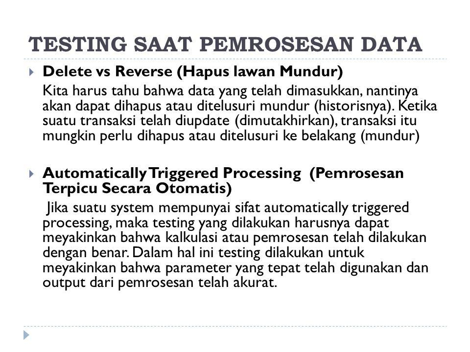 TESTING SAAT PEMROSESAN DATA