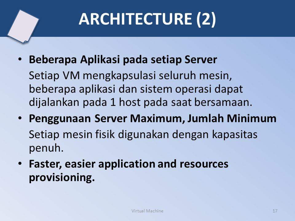 ARCHITECTURE (2) Beberapa Aplikasi pada setiap Server