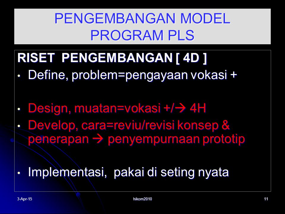 PENGEMBANGAN MODEL PROGRAM PLS