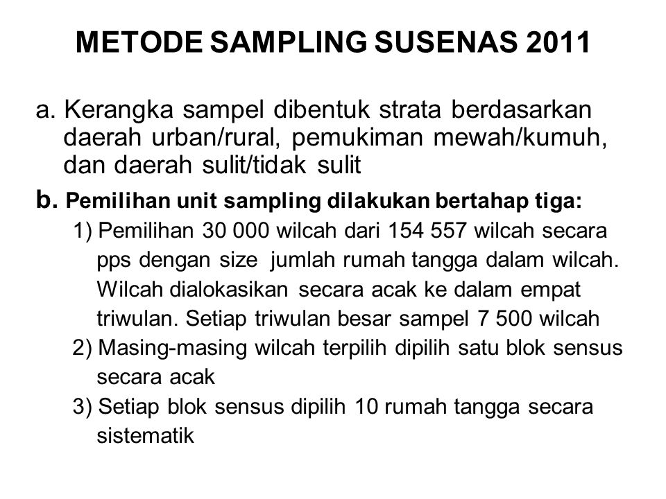 METODE SAMPLING SUSENAS 2011