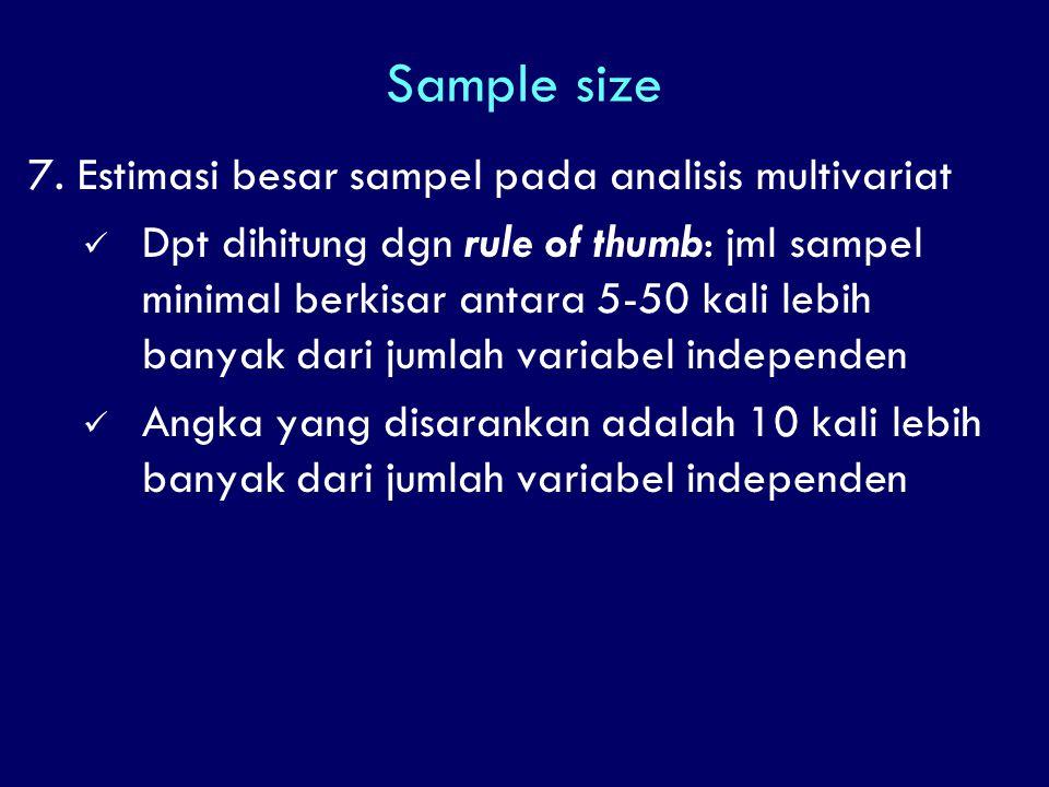 Sample size 7. Estimasi besar sampel pada analisis multivariat