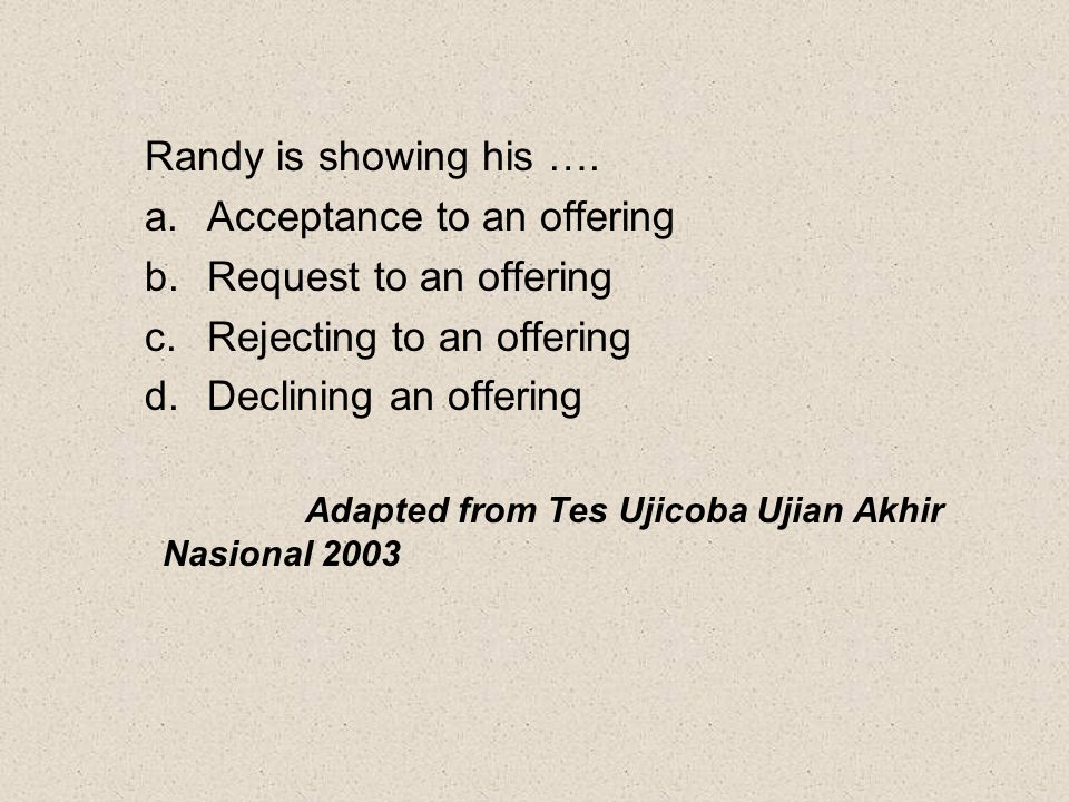 Acceptance to an offering Request to an offering