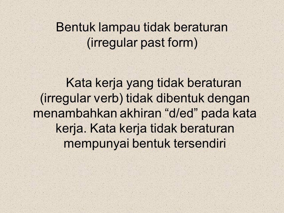 Bentuk lampau tidak beraturan (irregular past form)