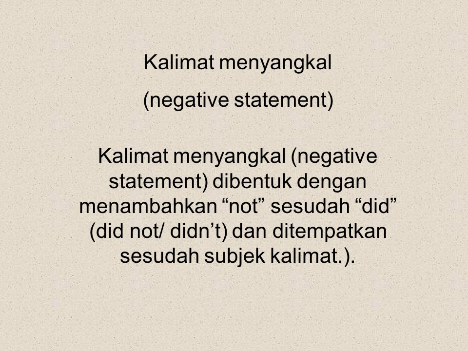 Kalimat menyangkal (negative statement)