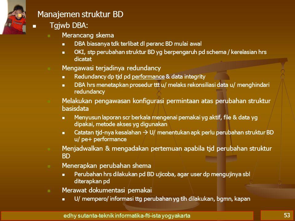 Manajemen struktur BD Tgjwb DBA: Merancang skema