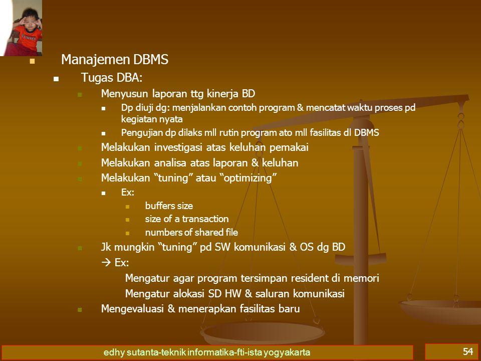 Manajemen DBMS Tugas DBA: Menyusun laporan ttg kinerja BD